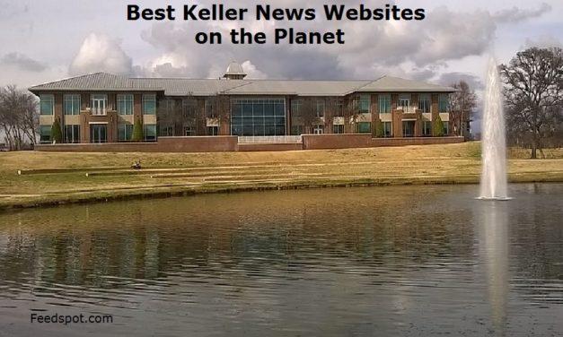 Top 2 Keller News Websites To Follow in 2020 (City in Texas)