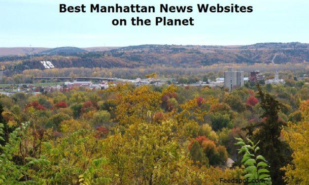 Top 3 Manhattan News Websites To Follow in 2020 (City in Kansas)