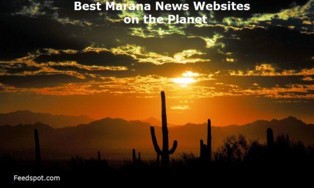 Top 3 Marana News Websites To Follow in 2020 (City in Arizona)