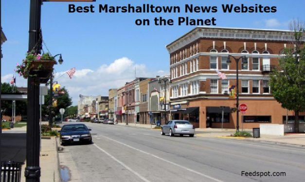 Top 2 Marshalltown News Websites To Follow in 2020 (City in Iowa)