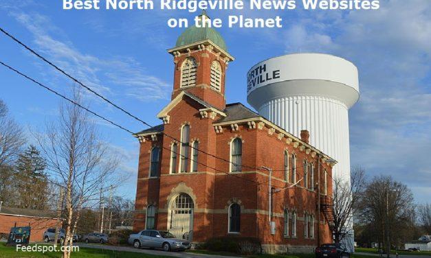 Top 5 North Ridgeville News Websites To Follow in 2020 (City in Ohio)